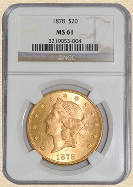 2A: 1878 $20 Liberty MS61 NGC