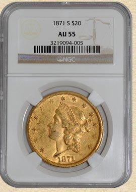 1N: 1871-S $20 Liberty AU55 NGC