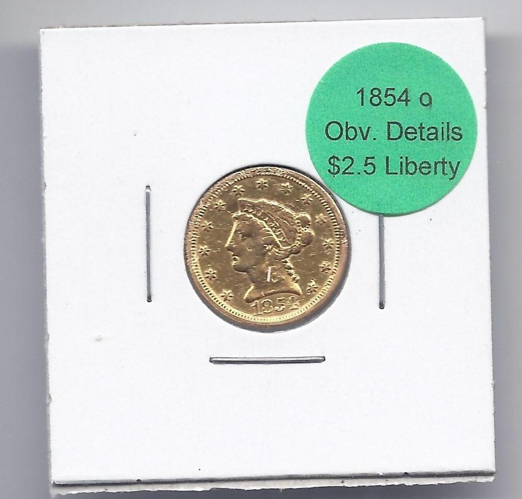 13A: 1854 O $ 2.5 Gold Liberty Details