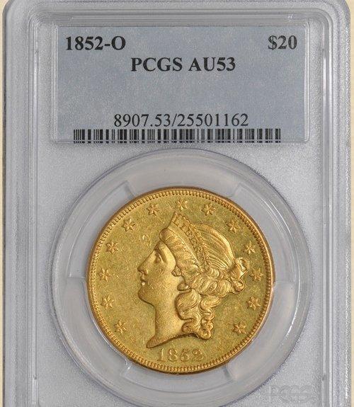 2X: 1852-O $20 Liberty AU53 PCGS
