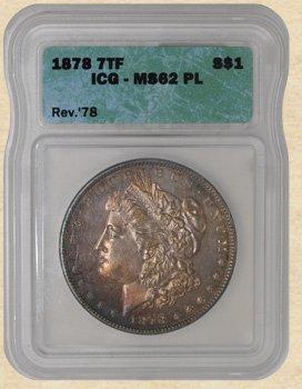 3Z: 1878 7TF Morgan $ MS62 ICG Rev. of '78