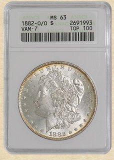 1882-O/O Morgan $ MS63 ANACS VAM-7 Top 100