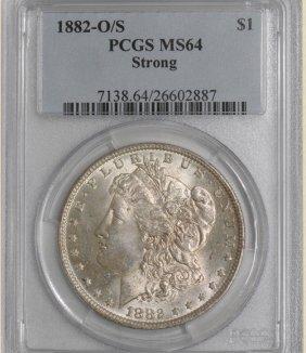 6Z: 1882-O/S Morgan $ MS64 PCGS VAM-4 Strong