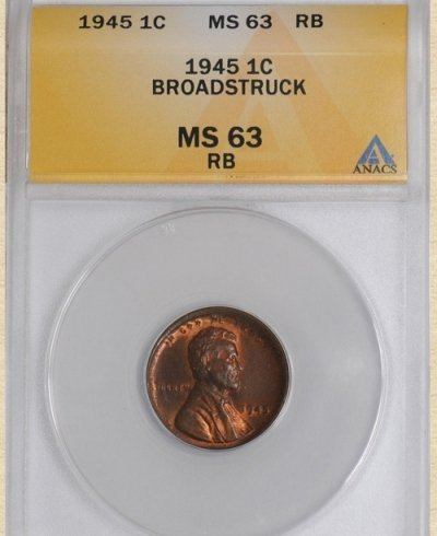 1945 Lincoln 1c MS63 ANACS RB Broadstruck