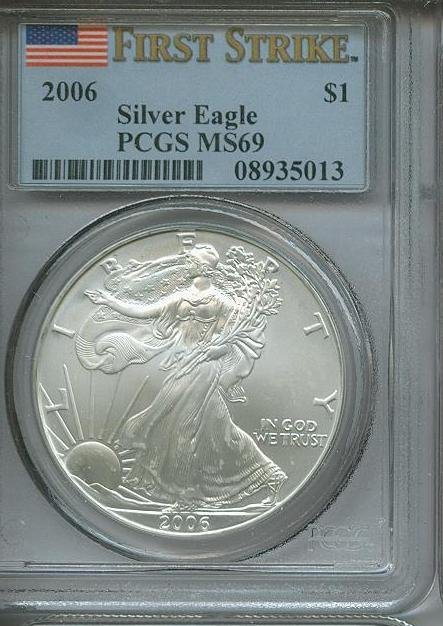2006 MS 69 1st Strike PCGS MS 69 ASE