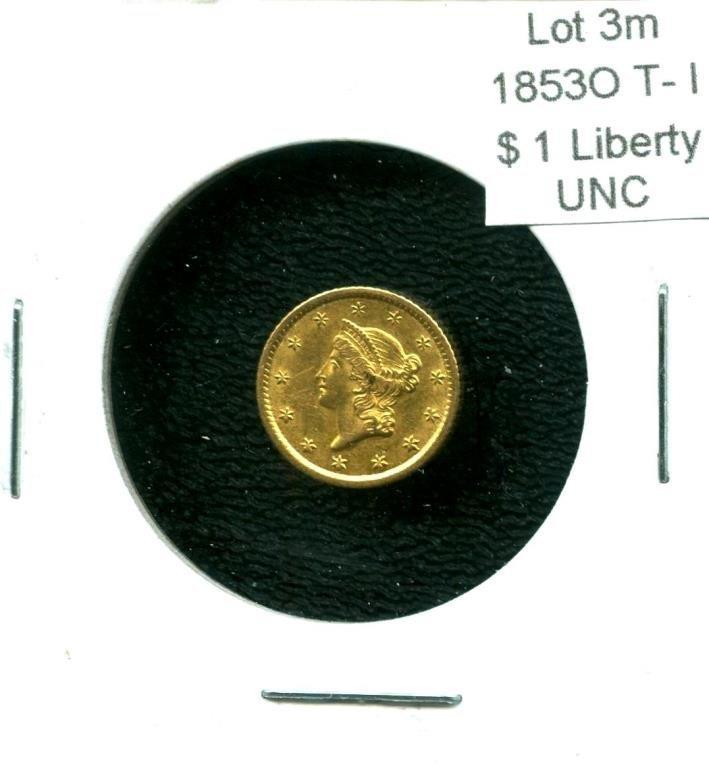 1853 o Type1 $1 Gold Liberty - UNC