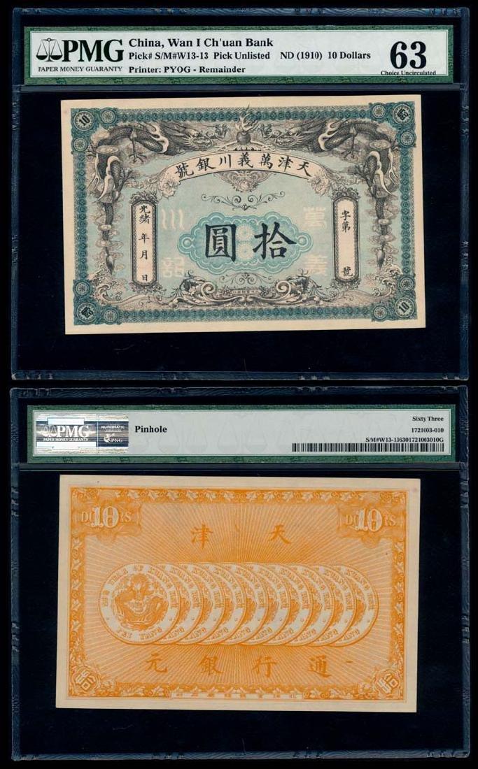 China Wan I Ch'uan Bank $10 1910 remainder