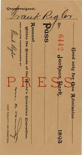 Columbian World's Fair: Press Pass