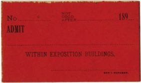 47383: World's Columbian Exposition: Admission Ticket