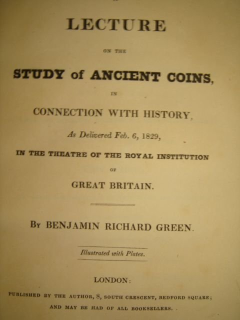 506: Green, R.B. A LECTURE ON THE STUDY OF ANCIENT COIN