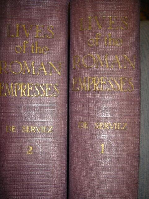 597: De Serviez, Jacques Boergas. LIVES OF THE ROMAN EM