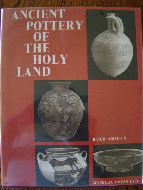 95: Amiran, Ruth. Ancient Pottery of the Holy Land, Fro