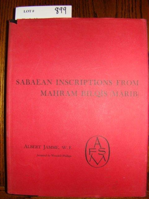 899: Jamme, W. F. Sabaean Inscriptions From Mahram Bilq