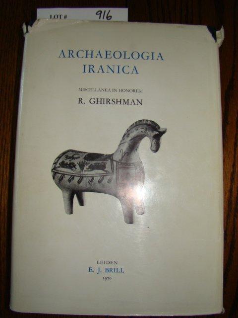 916: Ghirshman, R. Archaeologia Iranica. (Iranica Antiq