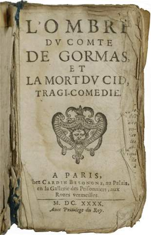 EXTREMELY RARE 1640 FRENCH PLAYSCRIPT FOR 'EL CID' IN