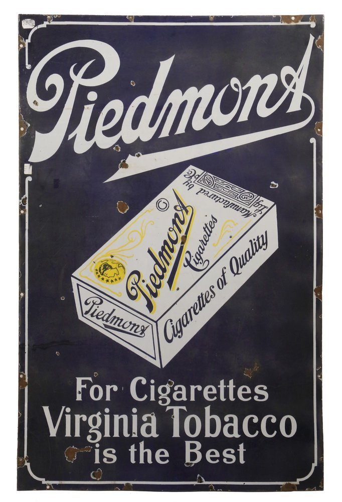 "TOBACCIANA ADVERTISEMENT SIGN - ""Piedmont for"