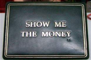 """""""Show Me The Money"""" Sign"""