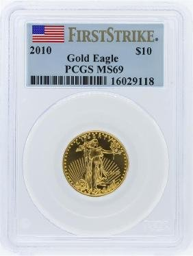2010 PCGS MS69 First Strike $10 American Eagle Gold