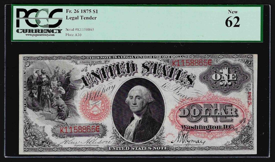 1875 $1 Legal Tender Note PCGS New 62