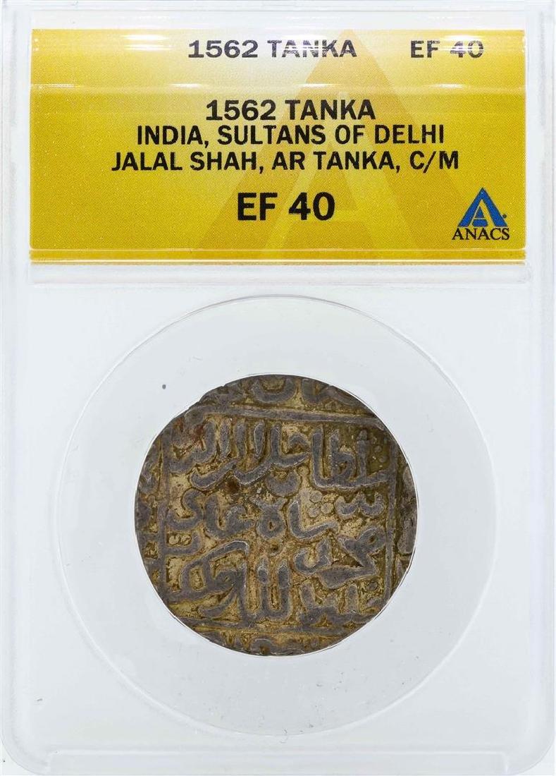 1562 India Tanka Sultans of Delhi Coin ANACS EF40