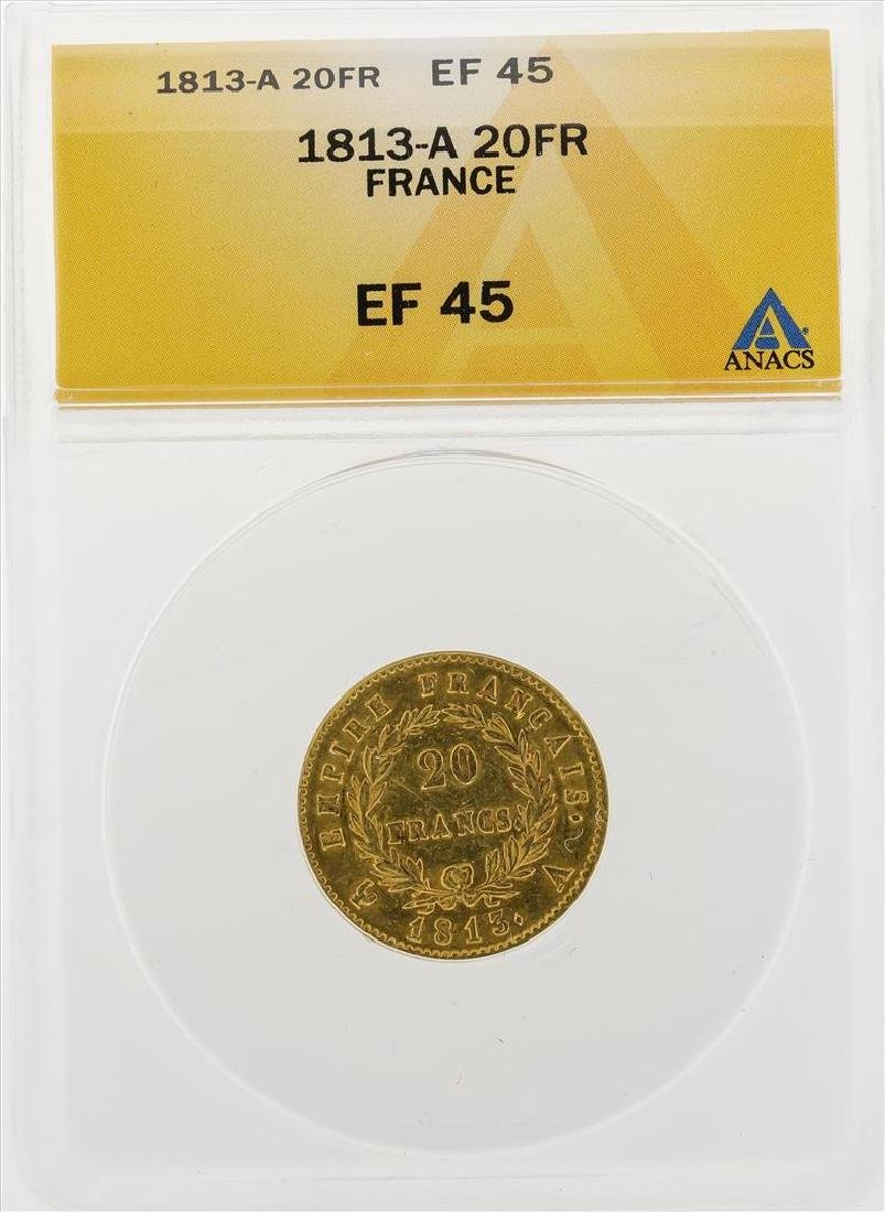 1813-A 20 Francs Gold Coin ANACS EF45