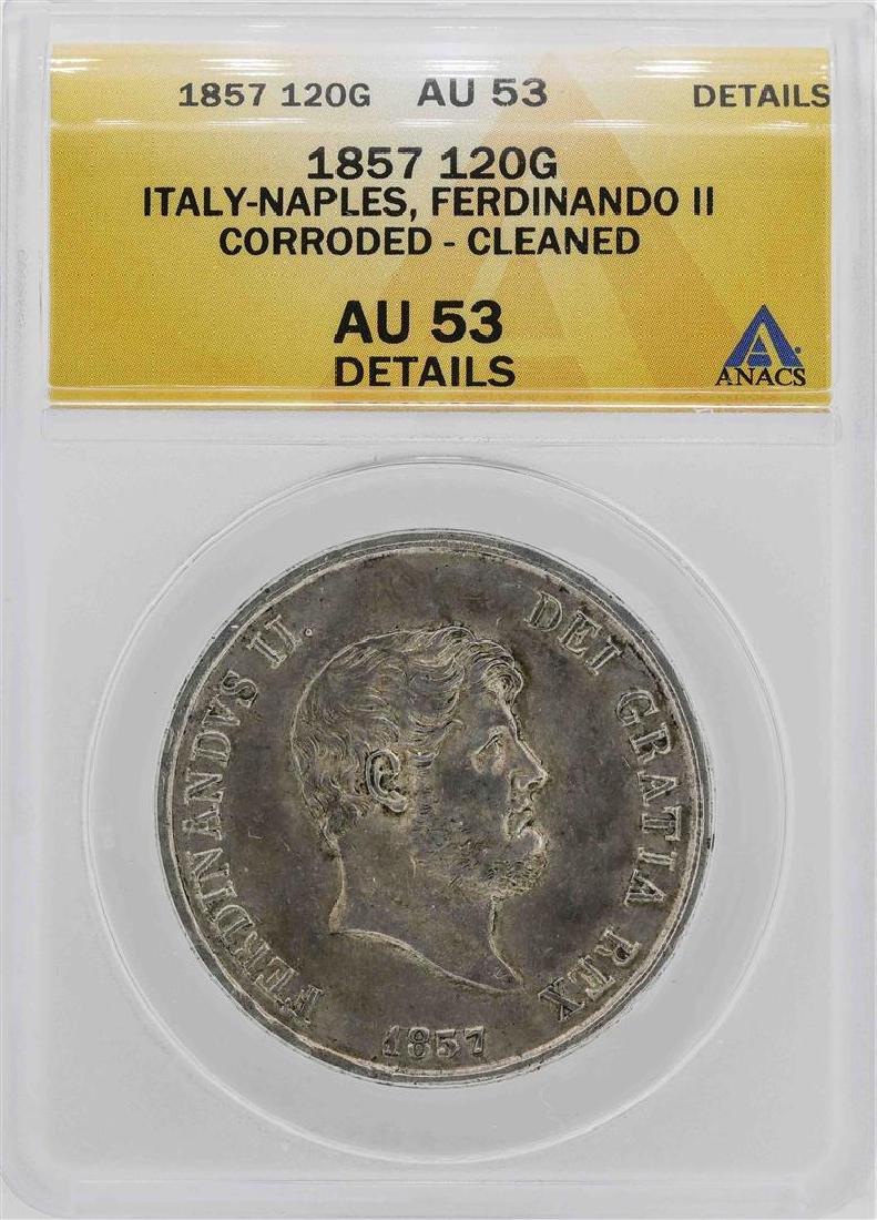 1857 Italy-Naples Ferdinando II 120 Grana Coin ANACS