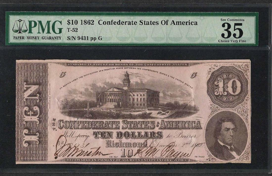1862 $10 Confederate States of America Note T-52 PMG