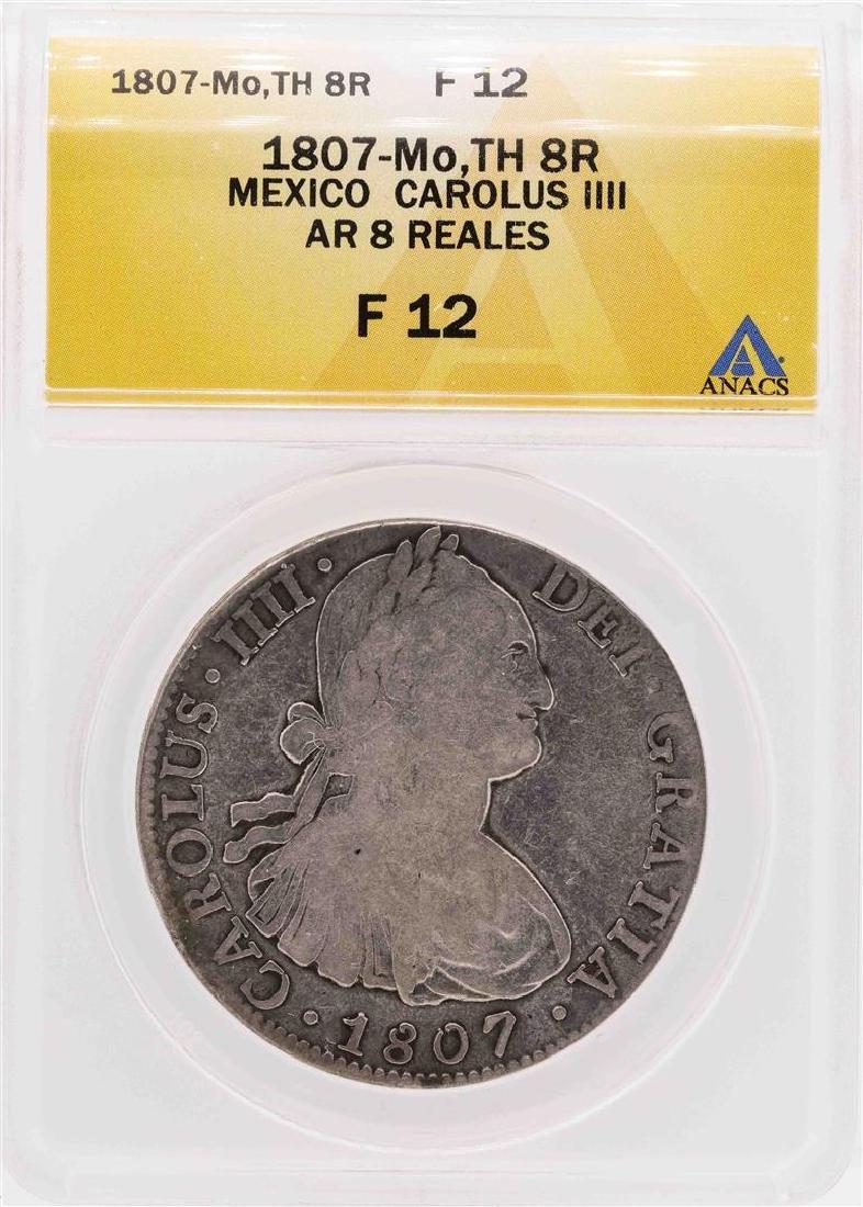 1807-Mo TH Mexico Carolus IV AR 8 Reales Silver Coin