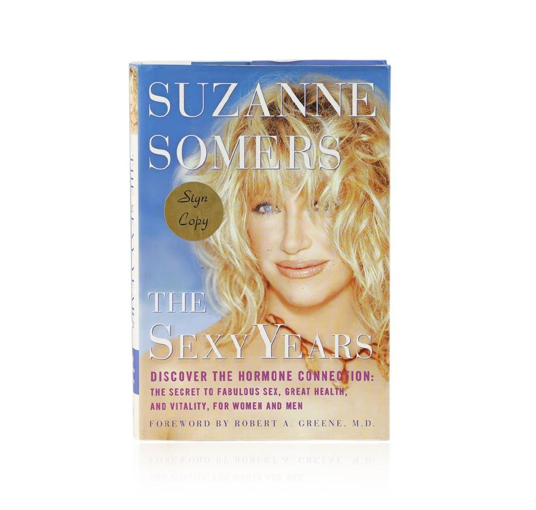 Signed Copy of The Sexy Years: Discover the Hormone