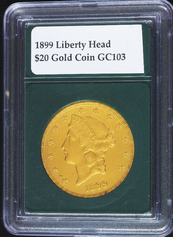 2: 1899 Liberty Head $20 Gold Coin GC103