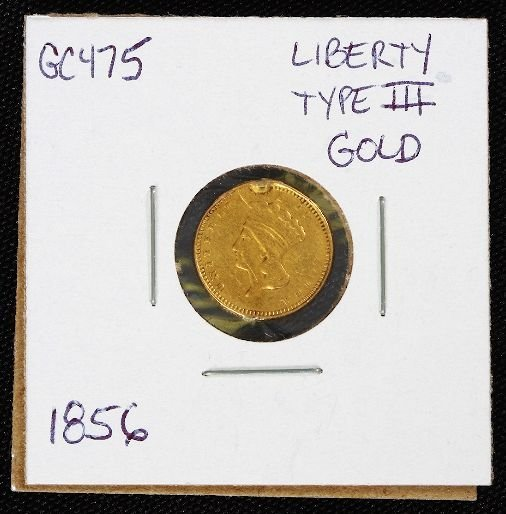 13: 1856 Liberty Head $1.00 Type 3 Gold Coin GC475