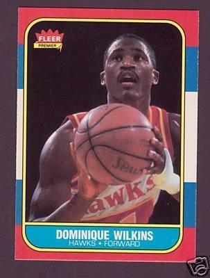 10: 1986 Fleer Dominique WIlkins Rookie Basketball Card