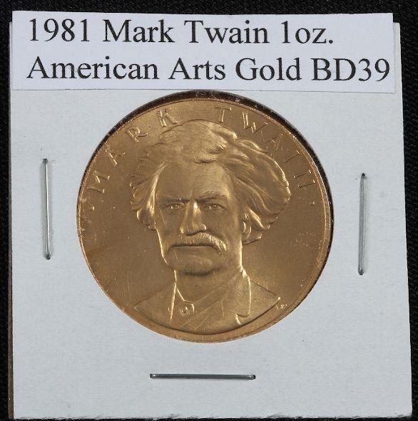 36: 1981 Mark Twain American Arts 1oz. Gold BD39
