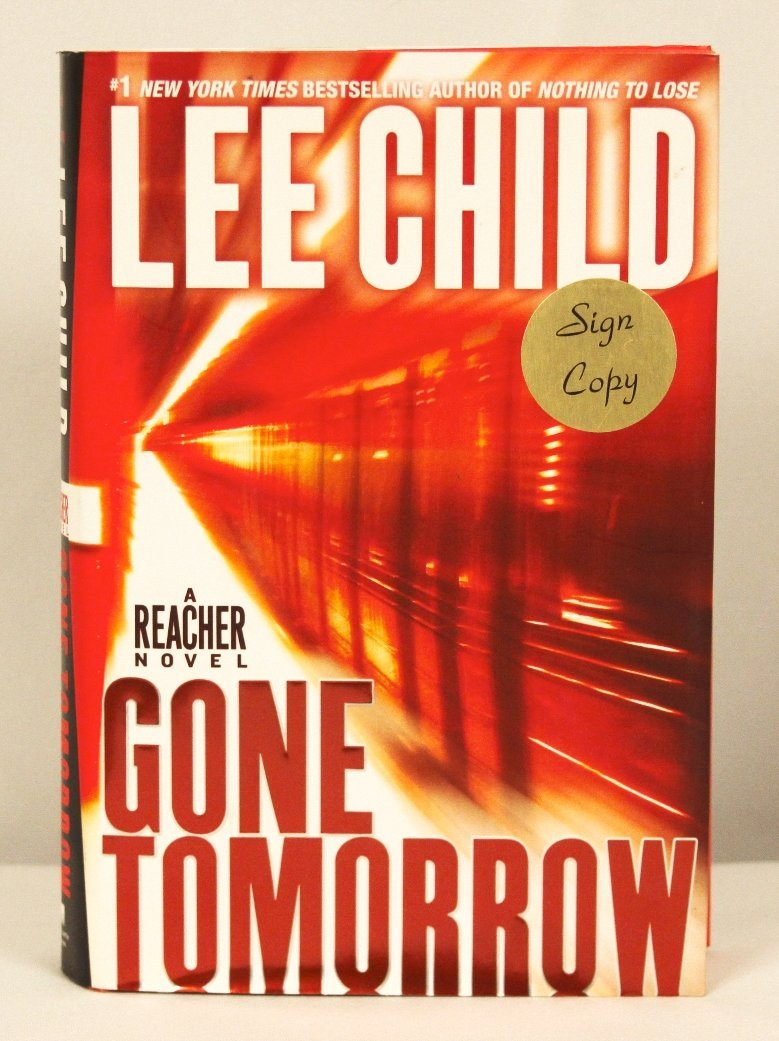 """Autographed Copy of """"Gone Tomorrow"""" BK143"""