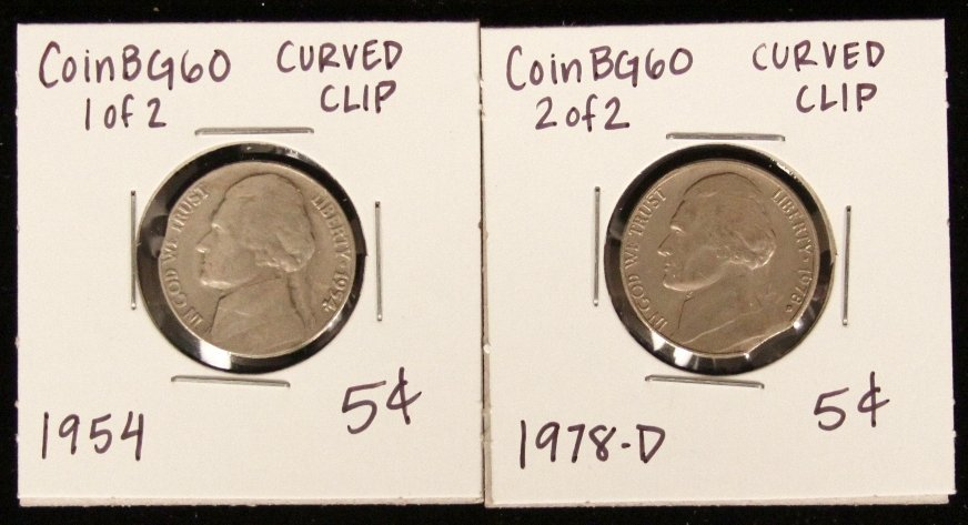Lot of 2 RARE Nickel Clipped Planchet Coins CoinBG60