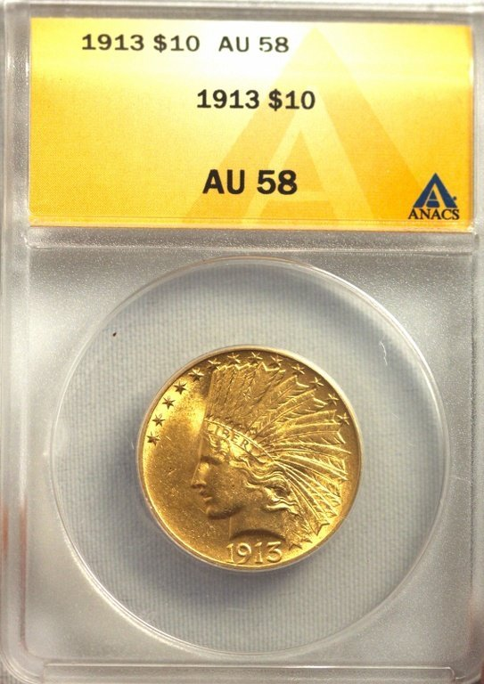 1913 $10 ANACS Graded AU58 Indian Head Eagle Gold Coin