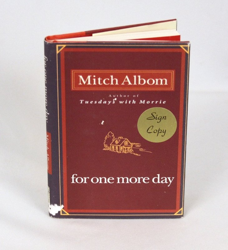 Signed Copy of For One More Day by Mitch Albom BK231