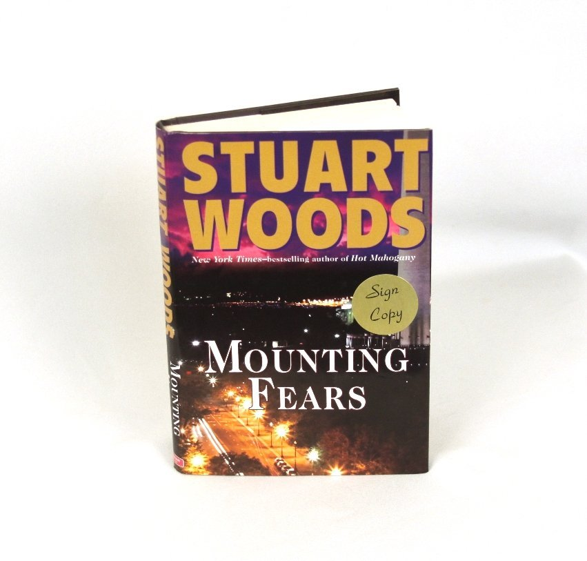 Signed Copy of Mounting Fears by Stuart Woods BK222