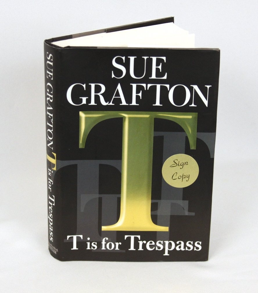 Signed Copy of T is for Trespass by Sue Grafton BK227
