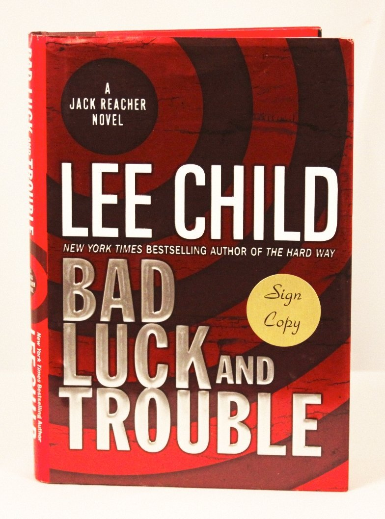 "Autographed Copy of ""Bad Luck and Trouble"" BK55"