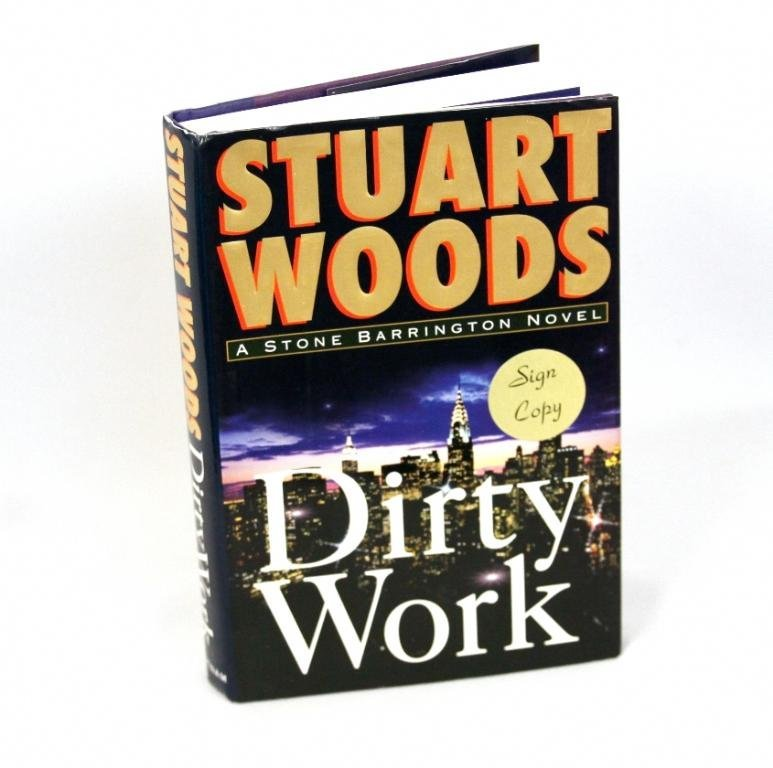 Signed Copy of Dirty Work by Stuart Woods BK213