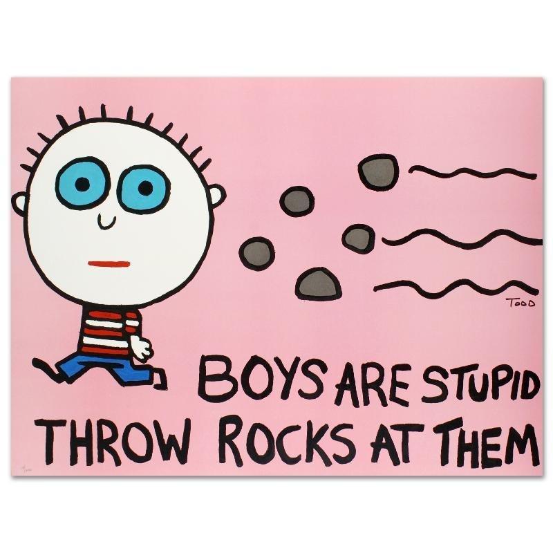 Boys Are Stupid, Throw Rocks at Them by Todd Goldman