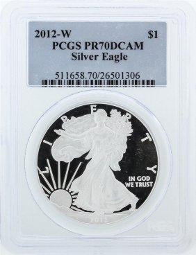 2012-w Pcgs Pr70dcam Silver Eagle Silver Dollar