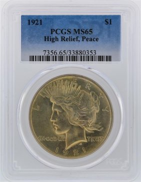1921 Pcgs Ms65 High Relief Peace Silver Dollar
