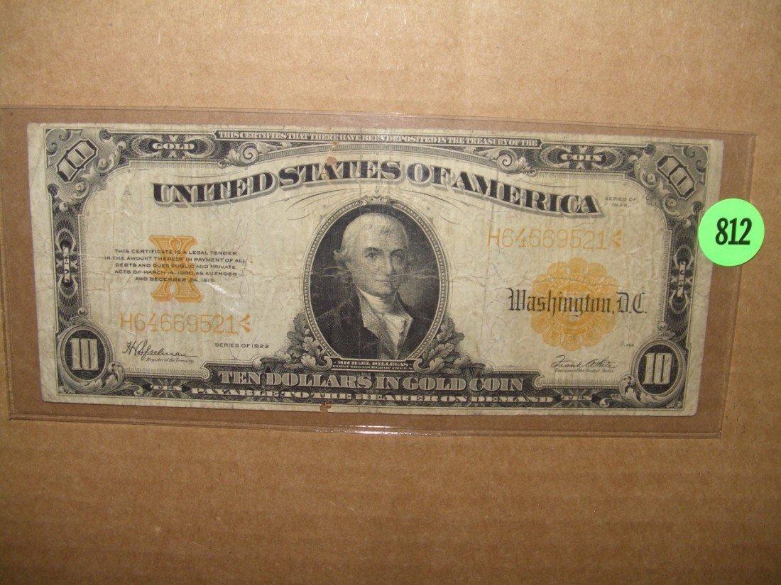 """812: 1922 US """"GOLD CERTIFICATE"""" ten dollar bill"""