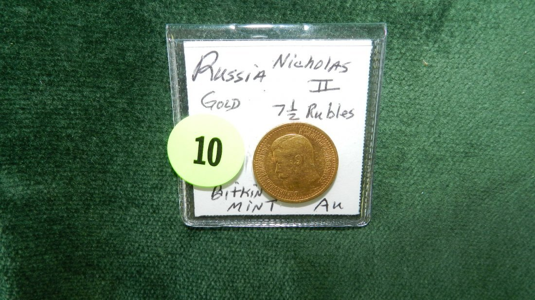 10: nice Russia Gold 7.5 Rubles (scarce demonization) A