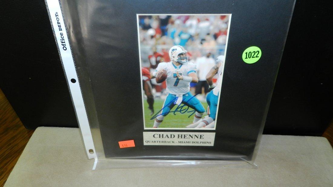 1022: original autograph by Football's great  Chad Henn