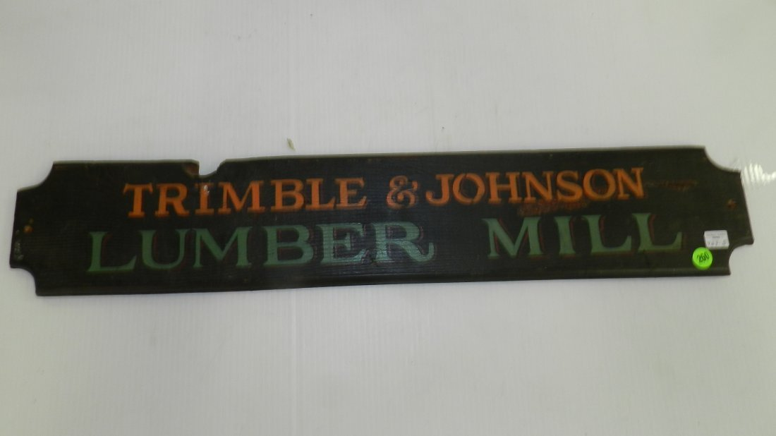 hand painted advertising Lumber Mill sign, age?
