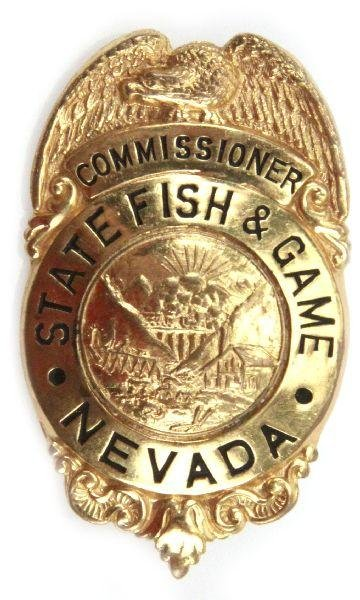 Named nevada state fish game commissioner badge lot 8076 for Nevada game and fish