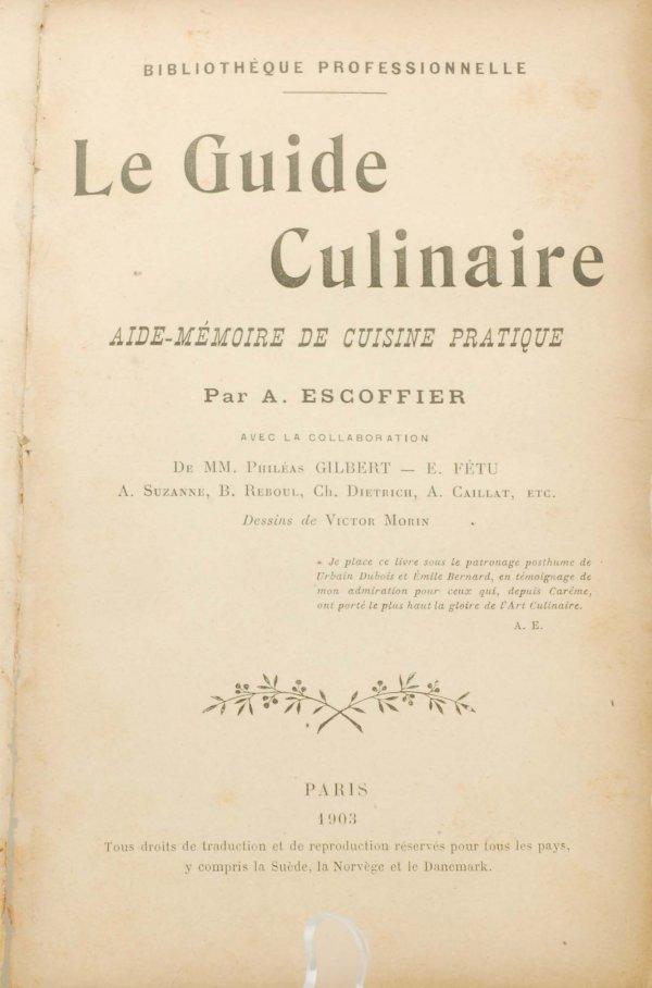 299 le guide culinaire auguste escoffier 1st edition for Auguste escoffier ma cuisine book